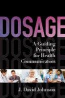 Johnson, J. David - Dosage - 9781442221246 - V9781442221246