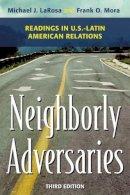 Larosa, . - Neighborly Adversaries - 9781442226463 - V9781442226463