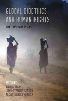 - Global Bioethics and Human Rights: Contemporary Issues - 9781442232136 - V9781442232136