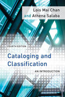 Chan, Lois Mai, Salaba, Athena - Cataloging and Classification: An Introduction - 9781442232495 - V9781442232495