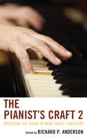 - The Pianist's Craft 2: Mastering the Works of More Great Composers - 9781442232655 - V9781442232655