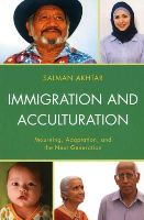 Akhtar, Salman - Immigration and Acculturation: Mourning, Adaptation, and the Next Generation - 9781442235090 - V9781442235090
