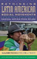- Rethinking Latin American Social Movements: Radical Action from Below (Latin American Perspectives in the Classroom) - 9781442235687 - V9781442235687