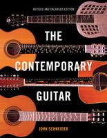 Schneider, John - The Contemporary Guitar - 9781442237896 - V9781442237896