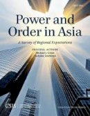 Green, Michael J. - Power and Order in Asia: A Survey of Regional Expectations (CSIS Reports) - 9781442240247 - V9781442240247