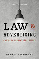 Fueroghne, Dean K. - Law & Advertising: A Guide to Current Legal Issues - 9781442244887 - V9781442244887