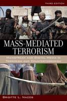 Nacos, Brigitte L. - Mass-Mediated Terrorism - 9781442247611 - V9781442247611