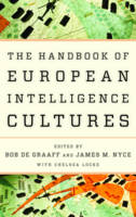 - Handbook of European Intelligence Cultures (Security and Professional Intelligence Education Series) - 9781442249417 - V9781442249417