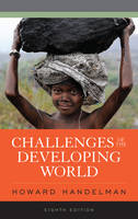 Handelman, Howard - Challenges of the Developing World - 9781442256880 - V9781442256880