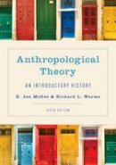 - Anthropological Theory: An Introductory History - 9781442257023 - V9781442257023