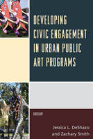 - Developing Civic Engagement in Urban Public Art Programs - 9781442257283 - V9781442257283