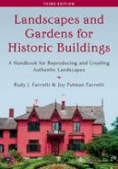 Favretti, Rudy - Landscapes and Gardens for Historic Buildings, Third Edition (American Association for State & Local History) - 9781442260771 - V9781442260771