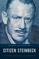 McParland, Robert - Citizen Steinbeck: Giving Voice to the People (Contemporary American Literature) - 9781442268302 - V9781442268302