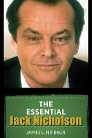 Neibaur, James L. - The Essential Jack Nicholson - 9781442269880 - V9781442269880