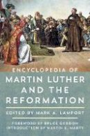 - Encyclopedia of Martin Luther and the Reformation - 9781442271586 - V9781442271586