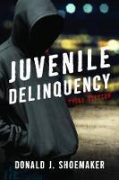 Shoemaker, Donald J. - Juvenile Delinquency - 9781442271944 - V9781442271944