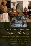 Lyon, Cherstin - Introduction to Public History (American Association for State & Local History) - 9781442272224 - V9781442272224