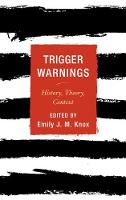 - Trigger Warnings: History, Theory, Context - 9781442273719 - V9781442273719