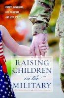 - Raising Children in the Military - 9781442274822 - V9781442274822