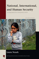 Neack, Laura - National, International, and Human Security: A Comparative Introduction (New Millennium Books in International Studies) - 9781442275263 - V9781442275263
