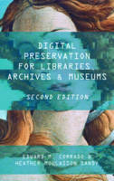 Corrado, Edward M., Moulaison Sandy, Heather - Digital Preservation for Libraries, Archives, and Museums - 9781442278721 - V9781442278721