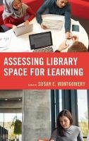 - Assessing Library Space for Learning - 9781442279278 - V9781442279278