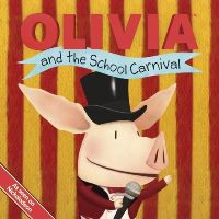 - OLIVIA and the School Carnival (Olivia TV Tie-in) - 9781442408708 - KEX0253315
