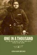 Broad, Graham - One in a Thousand: The Life and Death of Captain Eddie McKay, Royal Flying Corps (Thinking Historically) - 9781442607460 - V9781442607460