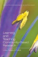 Catherine Etmanski - Learning and Teaching Community-Based Research: Linking Pedagogy to Practice - 9781442612570 - V9781442612570