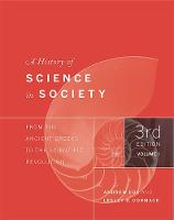 Ede, Andrew, Cormack, Lesley B. - A History of Science in Society, Volume I: From the Ancient Greeks to the Scientific Revolution, Third Edition - 9781442635036 - V9781442635036