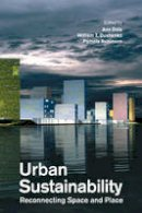 Dale, Ann, Dushenko, William, Robinson, Pamela J. - Urban Sustainability: Reconnecting Space and Place - 9781442644816 - V9781442644816