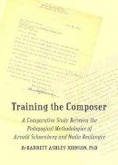Johnson, Barrett Ashley - Training the Composer - 9781443825702 - V9781443825702