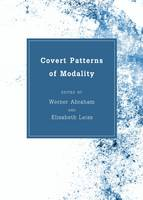 Werner Abraham - Covert Patterns of Modality - 9781443840590 - V9781443840590