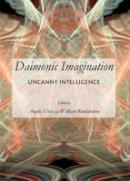 Angela Voss - Daimonic Imagination: Uncanny Intelligence - 9781443847261 - V9781443847261
