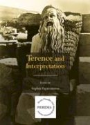 Sophia Papaioannou - Terence and Interpretation - 9781443863858 - V9781443863858