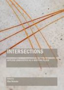 Elke Stracke - Intersections: Applied Linguistics As a Meeting Place - 9781443866545 - V9781443866545
