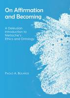 Bolanos, Paolo A. - On Affirmation and Becoming - 9781443866835 - V9781443866835