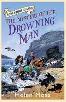 Moss, Helen - The Mystery of the Drowning Man - 9781444005349 - V9781444005349
