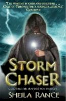Rance, Sheila - Storm Chaser - 9781444011029 - V9781444011029