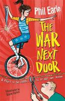 Earle, Phil - The War Next Door (A Storey Street Novel) - 9781444013917 - V9781444013917