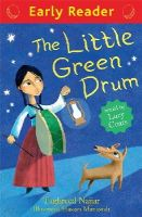 Najjar, Taghreed, Coats, Lucy - The Little Green Drum (Early Reader) - 9781444014358 - V9781444014358