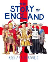 Brassey, Richard - The Story of England - 9781444014952 - V9781444014952
