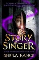 Rance, Sheila - Story Singer - 9781444015256 - V9781444015256