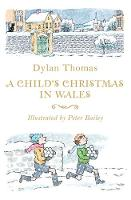 Dylan thomas - A child's Christmas in Wales - 9781444015430 - V9781444015430