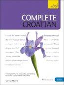 Ribnikar, Vladislava; Norris, David - Teach Yourself Complete Croatian - 9781444102321 - V9781444102321
