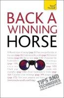 Levez, Belinda - Teach Yourself Back a Winning Horse - 9781444102918 - V9781444102918
