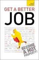 Ashley, Rod - Teach Yourself Get a Better Job - 9781444115932 - V9781444115932