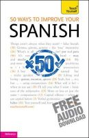 Chambers, Keith - Teach Yourself 50 Ways to Improve Your Spanish - 9781444115949 - V9781444115949