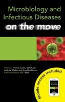 MacKinnon, Rory; Keat, Sally; Locke, Thomas; Walker, Andrew - Microbiology and Infectious Diseases on the Move - 9781444120127 - V9781444120127