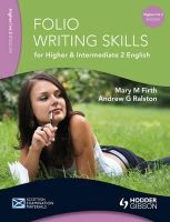 Mary Firth, Andrew Ralston - Folio Writing Skills for Higher and Intermediate 2 English - 9781444122695 - V9781444122695